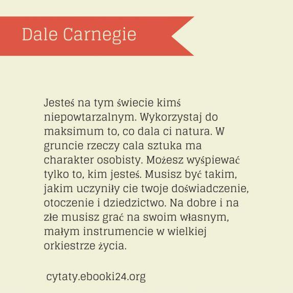 Dale Carnegie cytat o byciu sobą
