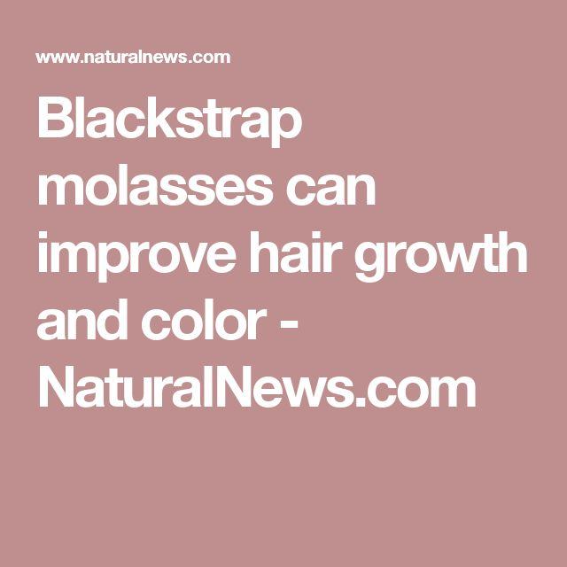 Blackstrap molasses can improve hair growth and color - NaturalNews.com