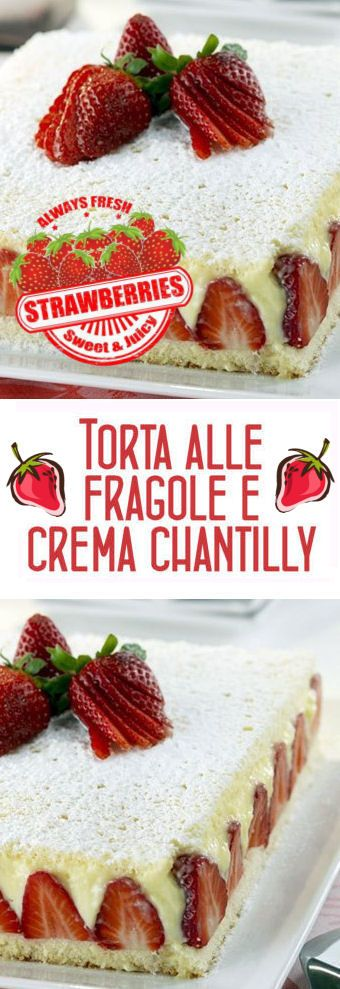 Torta alle fragole e crema chantilly