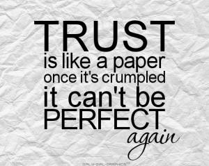 Trust like paper... SO TRUE!