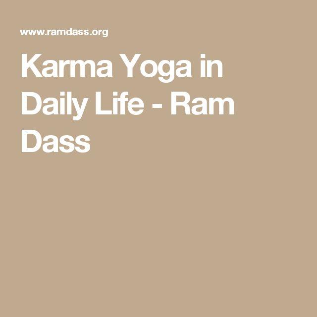 Karma Yoga in Daily Life - Ram Dass