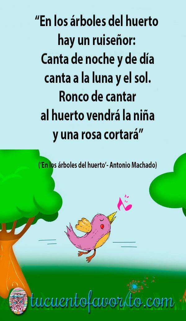 En Los árboles Del Huerto Una Preciosa Poesía De Antonio Machado Poesía Para Niños Poemas Para Niños Poesía