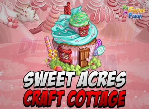 Sweet Acres: Sugar Shack (Crafting Cottage)