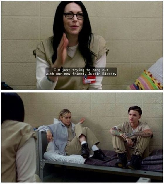 "Alex to Piper & Stella : ""I'm just trying to hang out with our new friend, Justin Bieber."" - Orange Is The New black s3"