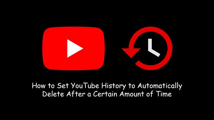 How to set youtube history to automatically delete after a