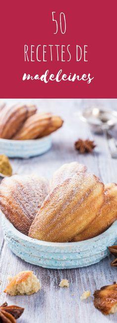 Au chocolat, à la vanille ou même au parmesan ou au pesto : 50 recettes de madeleines sucrées et salées !