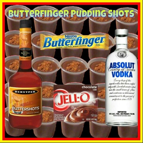 Butterfinger pudding shots