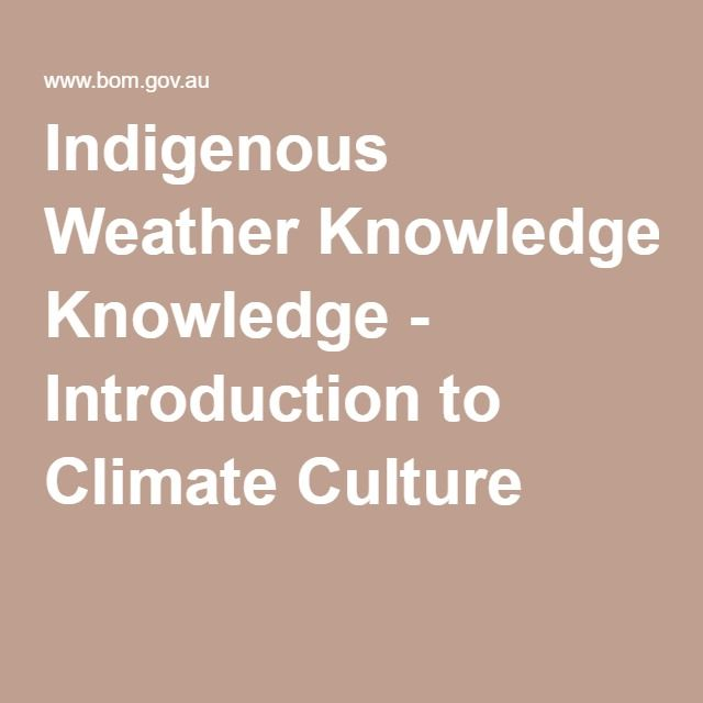 Indigenous Weather Knowledge - Introduction to Climate Culture
