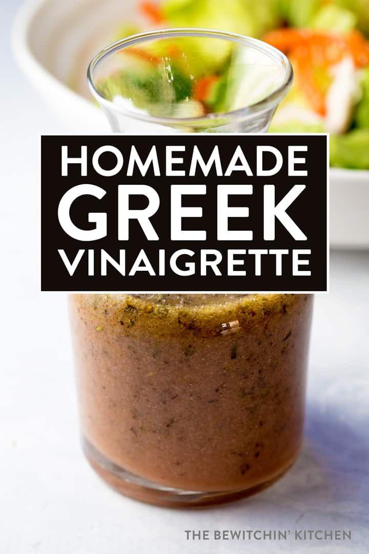 Homemade Greek Vinaigrette – Salad/Dressing