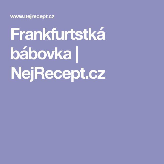 Frankfurtstká bábovka   NejRecept.cz