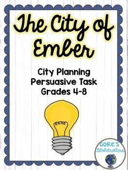 Engage your students with this City Planning and Persuasive Writing Task! Students will plan a City of Light, and then persuade their classmates to choose their plan. There is also an option for students to plan their own City of Ember, and to create an instructions code for