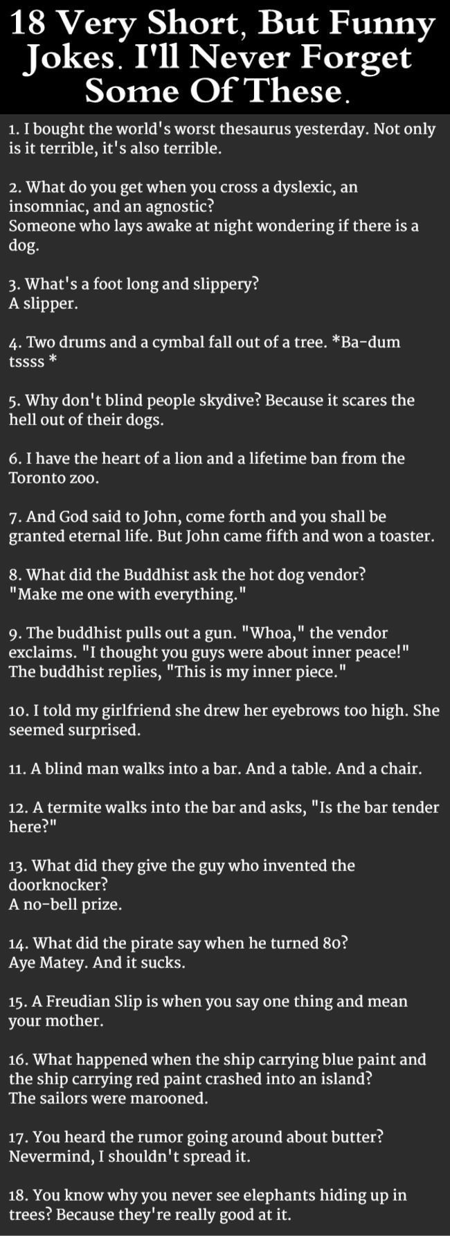 18 Very Short, But Funny Jokes. I'll Never Forget Some Of These... funny jokes story lol funny quote funny quotes funny… http://ibeebz.com