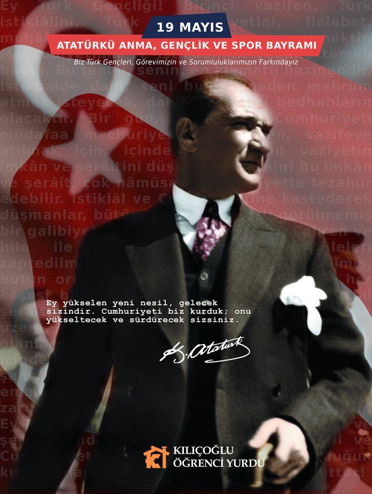 Ulu Önder Atatürk'ü Saygı, Sevgi ve Şükranla Anıyoruz. 19 MAYIS ATATÜRKÜ ANMA, GENÇLİK VE SPOR BAYRAMI Kutlu Olsun #19mayis