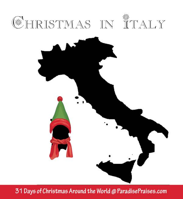 Christmas in Italy, join me for 31 Days of Christmas Around the World.