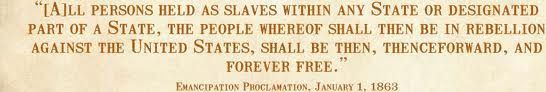 A quote from the Emancipation Proclamation