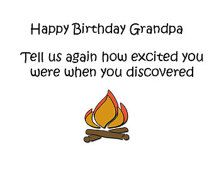 Happy Birthday Grandpa, Birthday Cards Funny, Birthday Humor, Caveman Cards, Science Cards, Neanderthal, Birthday Humor, Grandfather Cards