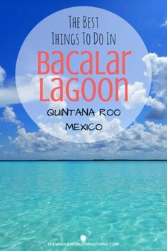 Bacalar Lagoon, otherwise known as the lake of seven colours or the Maldives of Mexico is one of Mexico's true hidden gems. Here are the best things to do in Bacalar Laguna in Quintana Roo state | #mexicotravel #bestofmexico #centralamerica #visitmexico #mexicoitinerary #backpacking #nextvacation #bestintravel #beautifulplaces #excitingdestinations #naturalbeauty #bestbeaches #mexico #seetheworld