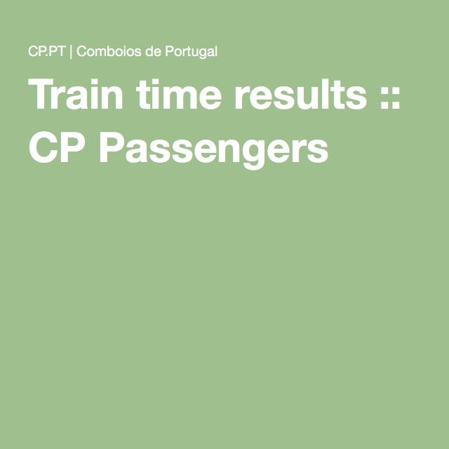 Train time results :: CP Passengers
