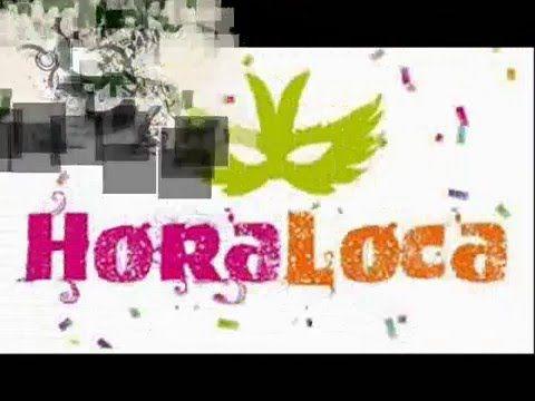 DE FIESTA CON LA HORA LOCA - YouTube