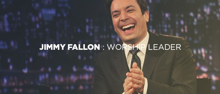 What every worship leader can learn from Jimmy Fallon. Excellent and so true.