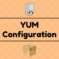 Learn YUM configuration in Linux. Understand what is yum, features of yum, what is repository and how to configure it.