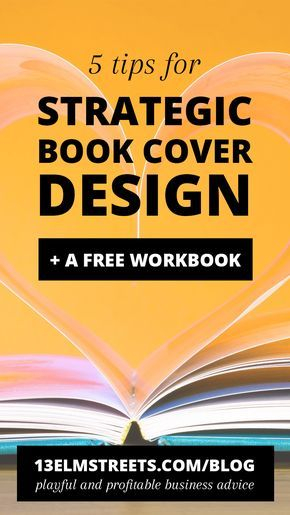 Best 25 ebook cover ideas on pinterest ebook cover design 5 tips for strategic book cover design plus a free workbook amazing advice for fandeluxe PDF