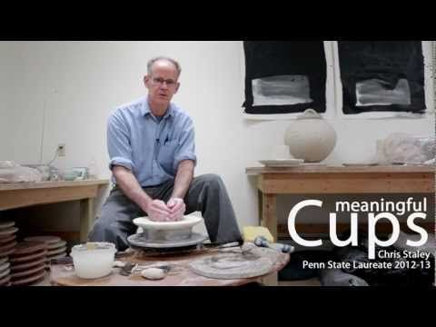Meaningful Cups - Chris Staley, Penn State Laureate 2012-13  Slowing time down