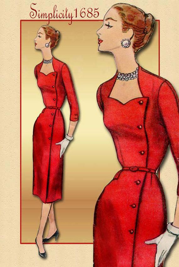 Simplicity 1685----Sexy,classic sheath dress from the 1950s,