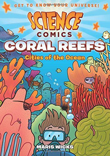 17 best graphic novels images on pinterest baby books children science comics coral reefs cities of the ocean by maris wicks age range fandeluxe Images