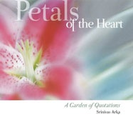 Petals of the Heart by Srinivas Arka  Published in 2005 by Coppersun Books
