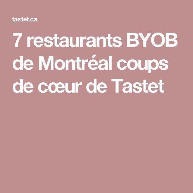 7 restaurants BYOB de Montréal coups de cœur de Tastet