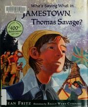 Cover of: Who's saying what in Jamestown, Thomas Savage? by Jean Fritz