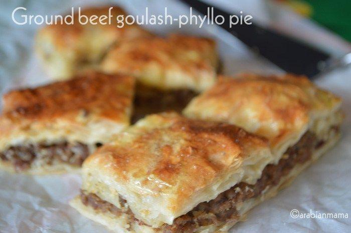 Ground beef goulash- phyllo pie   niletorockiescuisine.com