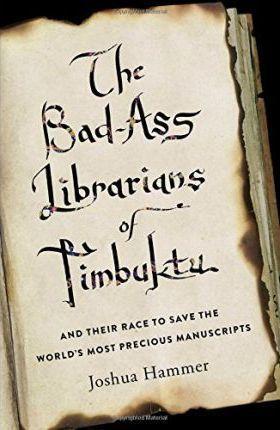 Bad-Ass Librarians of Timbuktu