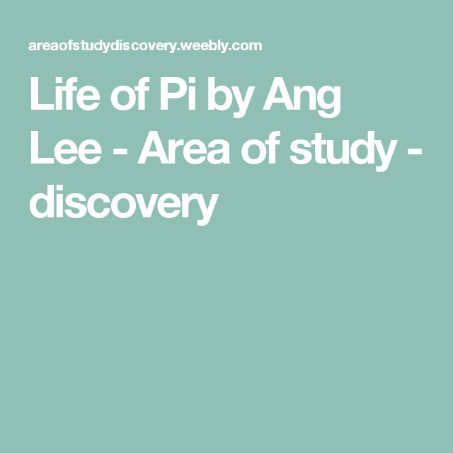 Life of Pi by Ang Lee - Area of study - discovery
