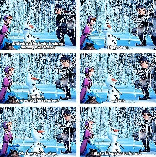 Hahaha one of the funniest parts in Frozen. @Kelly Teske Goldsworthy Teske Goldsworthy Teske Goldsworthy Carey