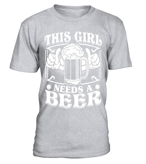 """# This Girl Needs A Beer Shirt - Funny Drinking Beer TShirt .  Special Offer, not available in shops      Comes in a variety of styles and colours      Buy yours now before it is too late!      Secured payment via Visa / Mastercard / Amex / PayPal      How to place an order            Choose the model from the drop-down menu      Click on """"Buy it now""""      Choose the size and the quantity      Add your delivery address and bank details      And that's it!      Tags: Unique, great looking and…"""