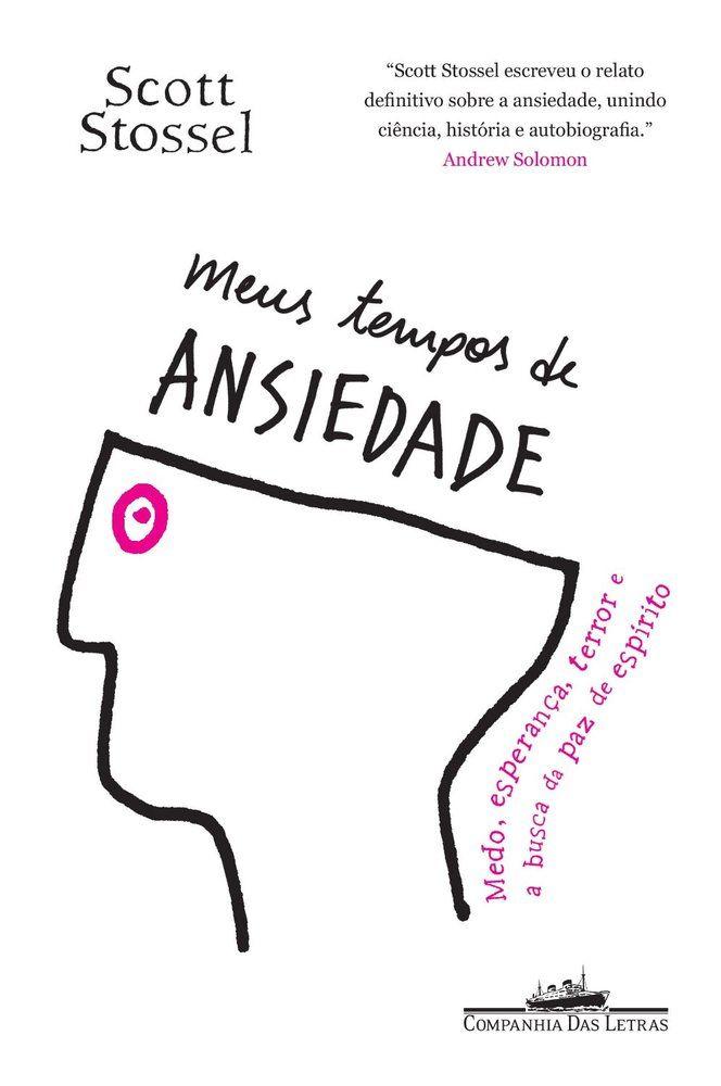 Ansiedade - 11 livros que vão mudar seu ponto de vista sobre doenças mentais (FOTOS)