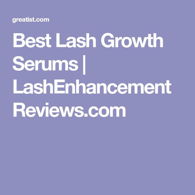 Best Lash Growth Serums | LashEnhancementReviews.com #lashesgrowth #bestlashes