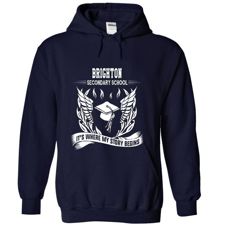 Brighton Secondary School - Its where my story begins! T Shirt, Hoodie, Sweatshirt