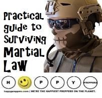 Mayhem and Martial Law. Preppers now more than  ever need a practical guide to surviving Martial Law and  know how to recognize the signs before the mayhem ensues. Talk and share your ideas. http://happypreppers.com/martial-law.html