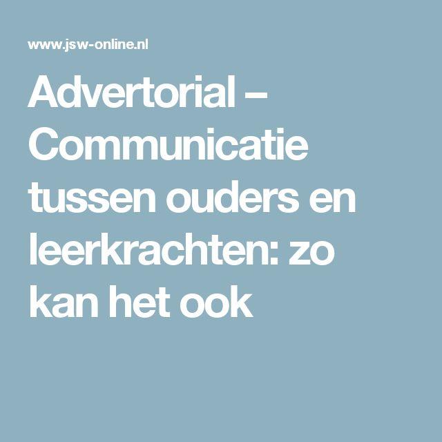 Advertorial – Communicatie tussen ouders en leerkrachten: zo kan het ook