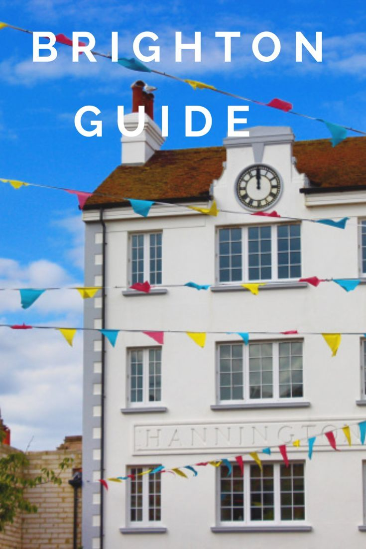A guide to exploring Brighton. First time visiting Brighton. What to see in Brighton England. Weekend breaks from London, Brighton Beach #brighton #england #citybreak