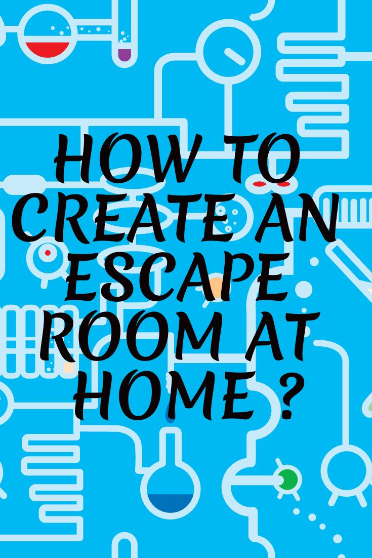 Diy how to create an escape room at home in 2020