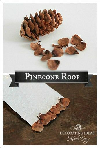 TUTORIAL - how to make a pinecone roof using pine cone scales - great accent for fairy garden houses! - Snow Village Lamp - Fillable glass lamp idea using homemade Putz houses!