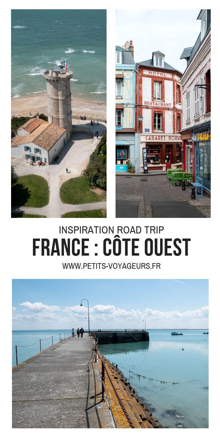 La Verticale De L Ouest Carnet De Voyage En France Voyage En France Vacances En France Voyage