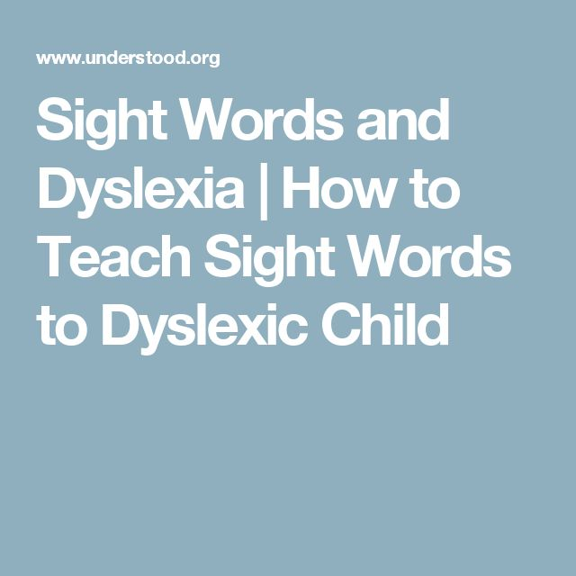 Sight Words and Dyslexia | How to Teach Sight Words to Dyslexic Child