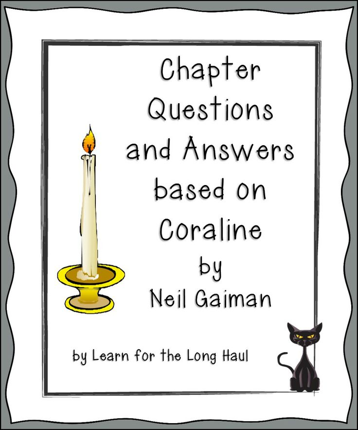 Coraline Chapter Questions