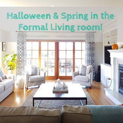 Alicia On A Sunny Day: SPRING & HALLOWEEN IN THE FORMAL LIVING ROOM