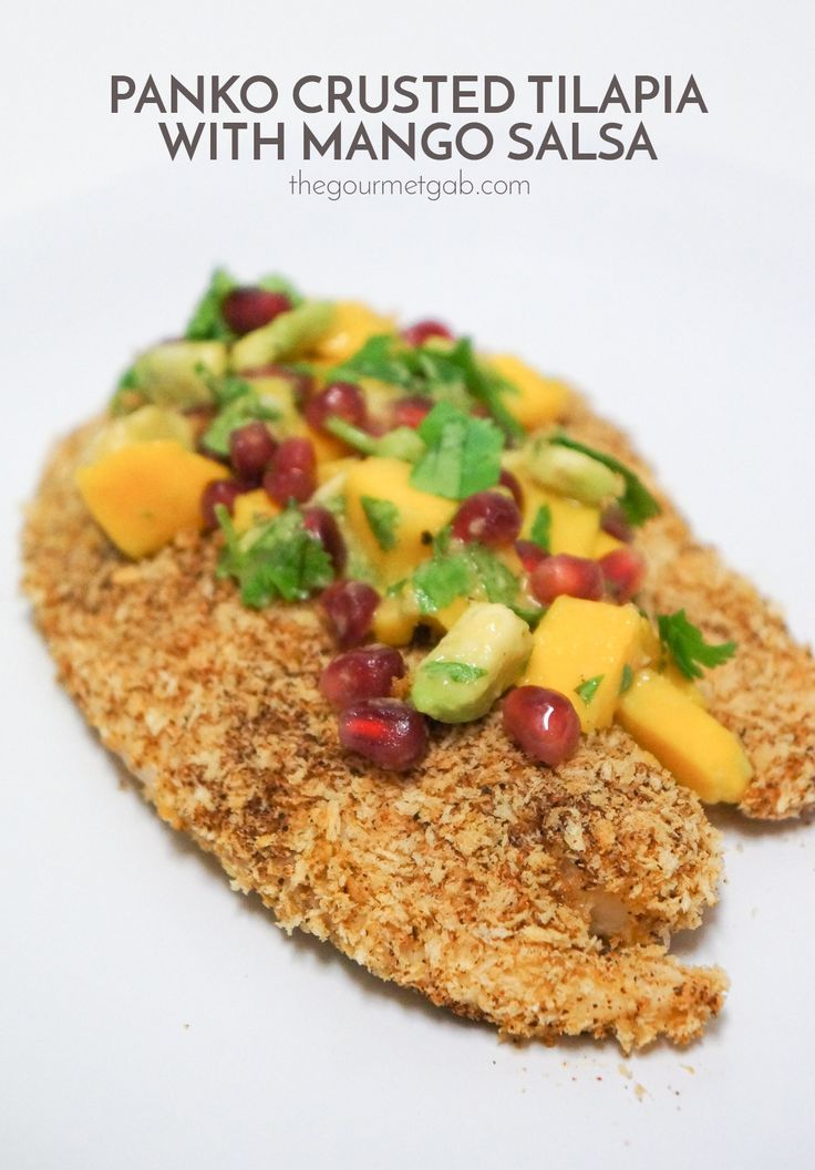 49 best gourmet gab recipes images on pinterest bell pepper panko crusted tilapia with mango salsa easy dinner thatll make you feel gourmet forumfinder Images